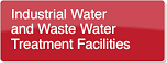 Industrial Water and Waste Treatment Systems